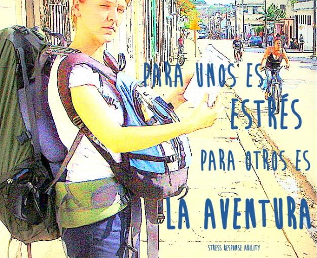 Para unos es estrés, para otros la aventura